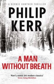 A Man Without Breath: A Bernie Gunther Novel image