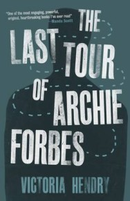 The Last Tour of Archie Forbes image