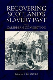 Recovering Scotland's Slavery Past: The Caribbean Connection image