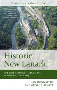 Historic New Lanark: The Dale and Owen Industrial Community Since 1785 image