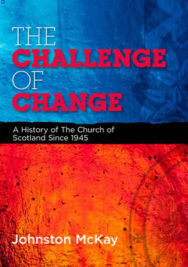The Challenge of Change: A History of the Church of Scotland Since 1945 image