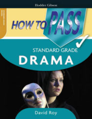 How To Pass Standard Grade Drama image