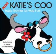 Mini Katie's Coo: Scots Rhymes for Wee Folk image