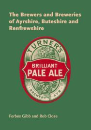 The Brewers And Breweries Of Ayrshire, Buteshire And Renfrewshire image