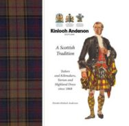 Kinloch Anderson, a Scottish Tradition: Tailors and Kiltmakers, Tartan and Highland Dress Since 1868 image