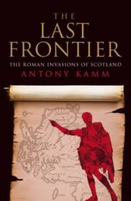 The Last Frontier: The Roman Invasions of Scotland image