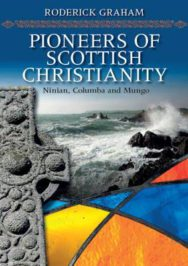 Pioneers of Scottish Christianity: Ninian, Columba and Mungo image
