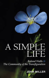 A Simple Life: Roland Walls & the Community of the Transfiguration image
