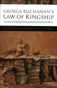 George Buchanan's Law Of Kingship image