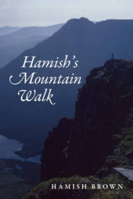 Hamish's Mountain Walk: The First Traverse of the Munros in a Single Journey image