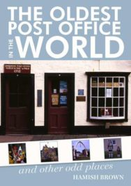 The Oldest Post Office in the World: and Other Odd Places image