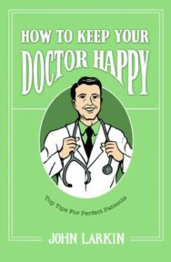 How To Keep Your Doctor Happy: Top Tips for Perfect Patients image