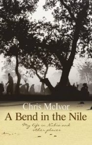 A Bend in the Nile: My Life in Nubia and Other Places image