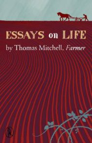 Essays on Life by Thomas Mitchell, Farmer image