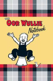 The Oor Wullie Notebook: A Notebook Full of Wullie's Favourite Sayings and Iconic Pictures of Wullie Throughout image