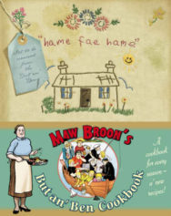 Maw Broon's But An' Ben Cookbook: A Cookbook for Every Season, Using All the Goodness of the Land image