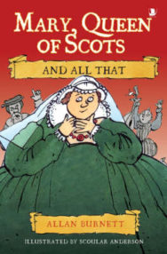 Mary Queen of Scots and All That image