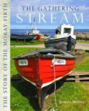 The Gathering Stream: The Story of Moray Firth image