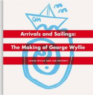 The Arrivals and Sailings: The Making of George Wyllie image