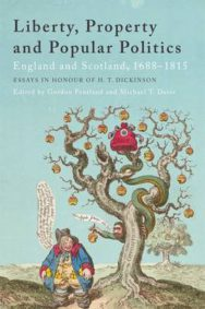 Liberty, Property and Popular Politics: England and Scotland, 1688-1815. Essays in Honour of H. T. Dickinson image
