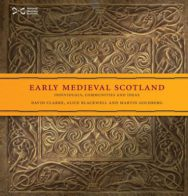 Early Medieval Scotland: Individuals, Communities and Ideas image