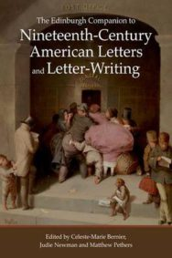The Edinburgh Companion to Nineteenth-Century American Letters and Letter-Writing image