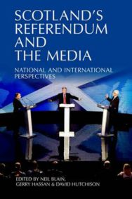 Scotland's Referendum and the Media: National and International Perspectives image