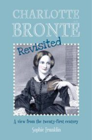 Charlotte Bronte Revisited: A View from the Twenty-First Century image