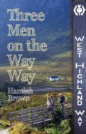 Three Men on the Way Way: A Story of Walking the West Highland Way image