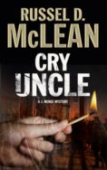 Cry Uncle: A J. Mcnee Private Investigator Mystery Set in Scotland image
