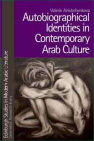 Autobiographical Identities in Contemporary Arab Culture image