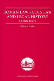 Roman Law, Scots Law and Legal History: Selected Essays image