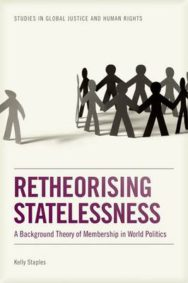 Retheorising Statelessness: A Background Theory of Membership in World Politics image
