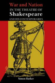 War and Nation in the Theatre of Shakespeare and His Contemporaries image