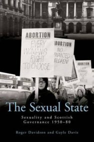 The Sexual State: Sexuality and Scottish Governance 1950-80 image