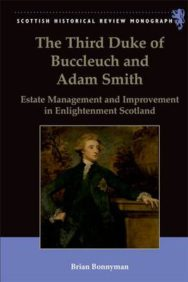 The Third Duke of Buccleuch and Adam Smith: Estate Management and Improvement in Enlightenment Scotland image