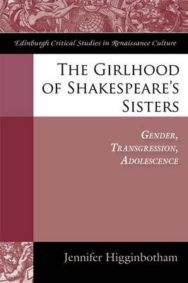 The Girlhood of Shakespeare's Sisters: Gender, Transgression, Adolescence image