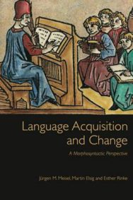 Language Acquisition and Change: A Morphosyntactic Perspective image