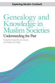Genealogy and Knowledge in Muslim Societies: Understanding the Past image