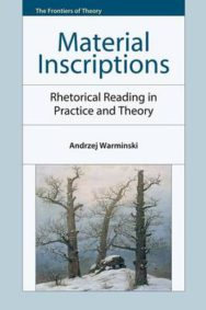 Material Inscriptions: Rhetorical Reading in Practice and Theory image
