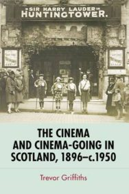 The Cinema and Cinema-going in Scotland, 1896-1950 image