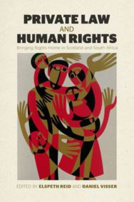 Private Law and Human Rights: Bringing Rights Home in Scotland and South Africa image