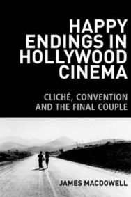 Happy Endings in Hollywood Cinema: Cliche, Convention and the Final Couple image