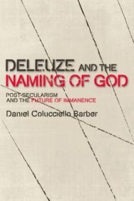 Deleuze and the Naming of God: Post-secularism and the Future of Immanence image