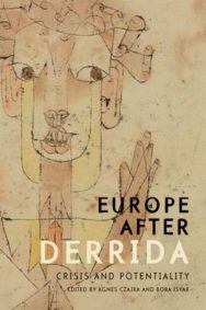 Europe After Derrida: Crisis and Potentiality image
