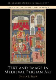Text and Image in Medieval Persian Art image