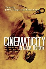 Cinematicity in Media History image
