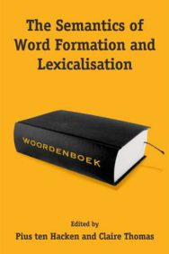 The Semantics of Word Formation and Lexicalization image