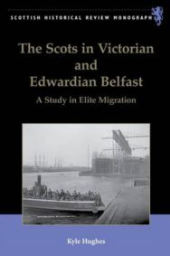 The Scots in Victorian and Edwardian Belfast, 1850-1914 image