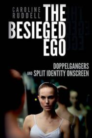 The Besieged Ego: Doppelgangers and Split Identity Onscreen image